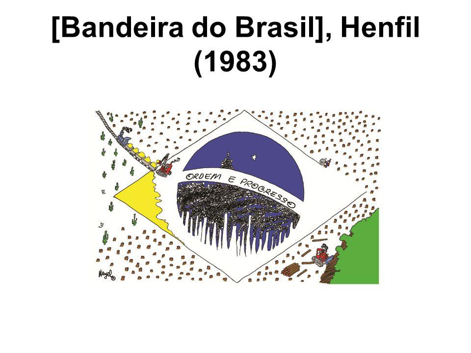 [Bandeira do Brasil], Henfil (1983)
